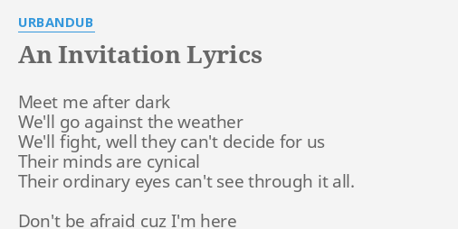 An invitation lyrics by urbandub meet me after dark an invitation lyrics by urbandub meet me after dark stopboris Gallery