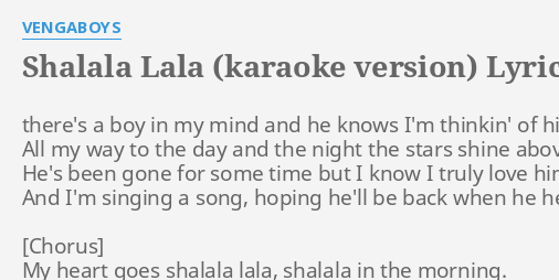 SHALALA LALA (KARAOKE VERSION)