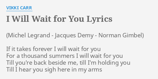 I would wait for you lyrics