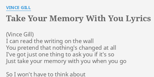 Take Your Memory With You