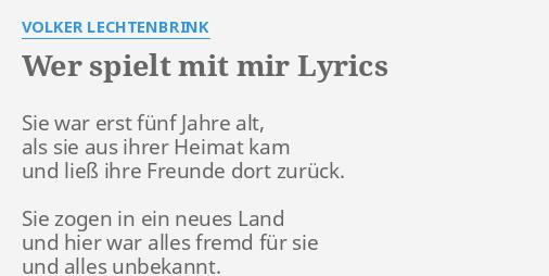 Wer Spielt Mit Mir Lyrics By Volker Lechtenbrink Sie War Erst Fünf