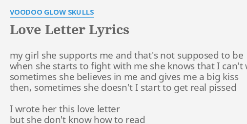 love letter lyrics by voodoo glow skulls my girl she supports