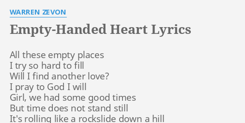 Empty handed heart lyrics by warren zevon all these empty places empty handed heart lyrics by warren zevon all these empty places ccuart Choice Image