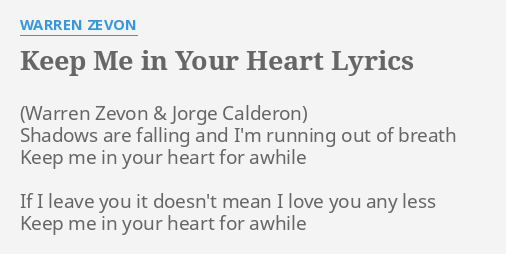 Keep Me In Your Heart Lyrics By Warren Zevon Shadows Are Falling And