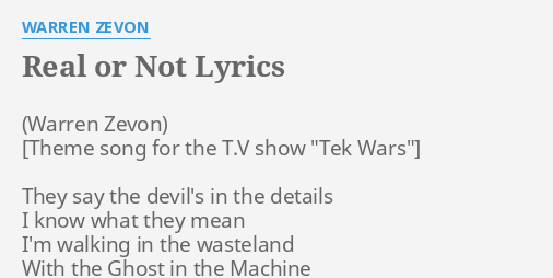 Real Or Not Lyrics By Warren Zevon They Say The Devil S