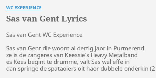 Sas Van Gent Lyrics By Wc Experience Sas Van Gent Wc