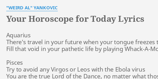 your horoscope for today