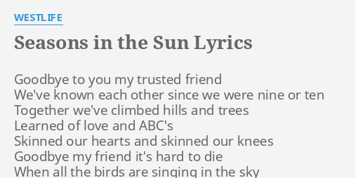Goodbye to you my friend lyrics
