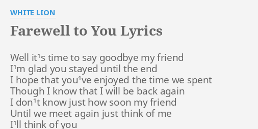 Farewell To You Lyrics By White Lion Well It¹s Time To