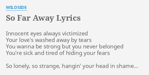 Your so far away lyrics