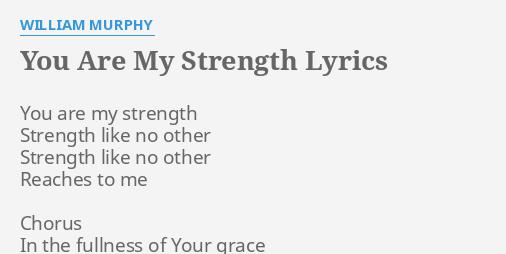 God is my strength lyrics
