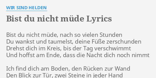 Bist Du Nicht Müde Lyrics By Wir Sind Helden Bist Du Nicht Müde