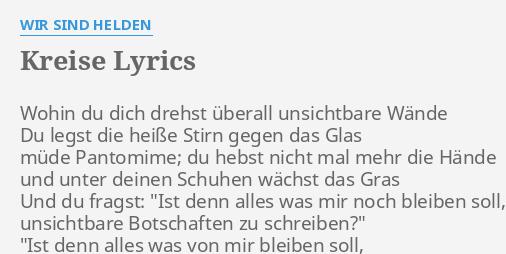 Kreise Lyrics By Wir Sind Helden Wohin Du Dich Drehst