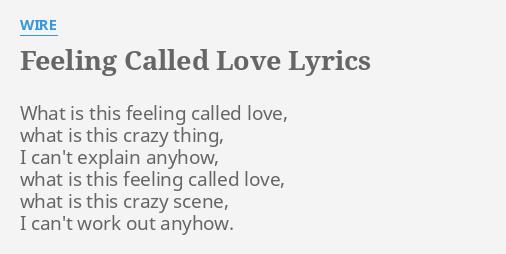 FEELING CALLED LOVE