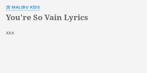 Ur so vain lyrics