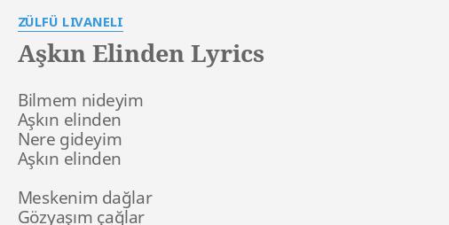 askin elinden lyrics by zulfu livaneli
